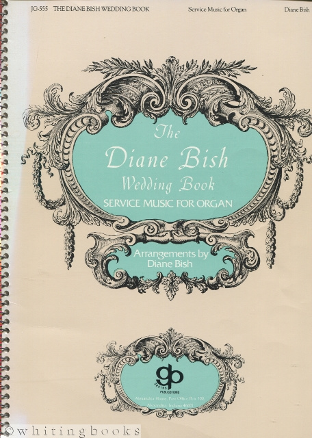 Image for The Diane Bish Wedding Book: Service Music for Organ