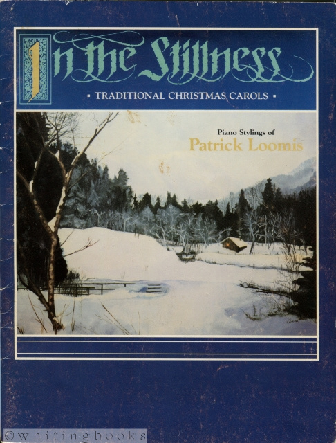 Image for In the Stillness: Traditional Christmas Carols - Piano Stylings by Patrick Loomis