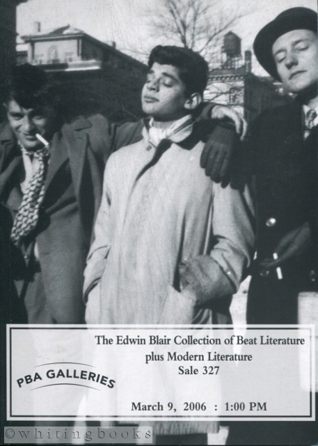 Image for PBA Galleries Sale 327: The Edwin Blair Collection of Beat Literature Plus Modern Literature and the Avant-Garde
