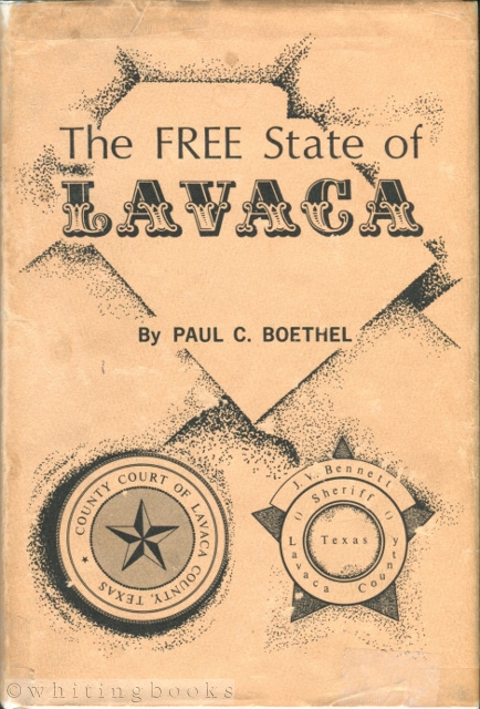 Image for The Free State of Lavaca