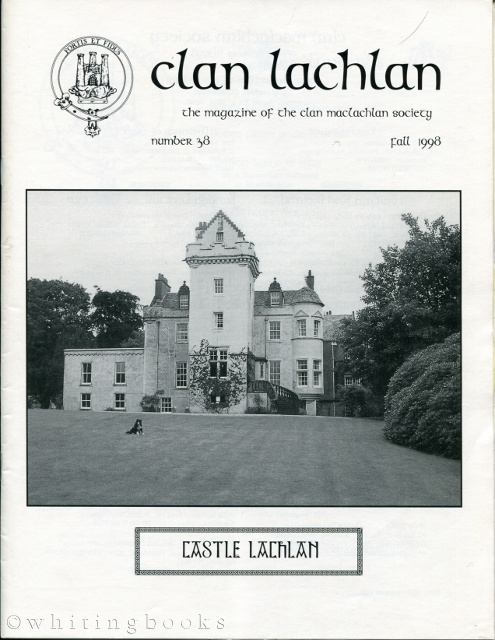 Image for Clan Lachlan: The Magazine of the MacLachlan Society, Number 38, Fall 1998