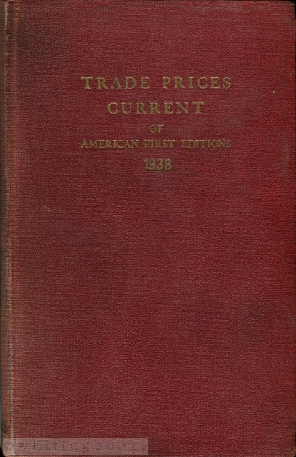 Image for Trade Prices Current of American First Editions 1936-1937 and 1937-1938