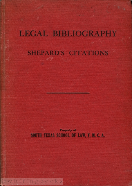 Image for A Fifty Year History of the Frank Shepard Company: Legal Bibliography and Shepard's Citations