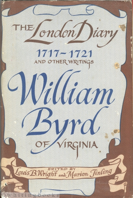 Image for William Byrd: The London Diary 1717-1721 and Other Writings