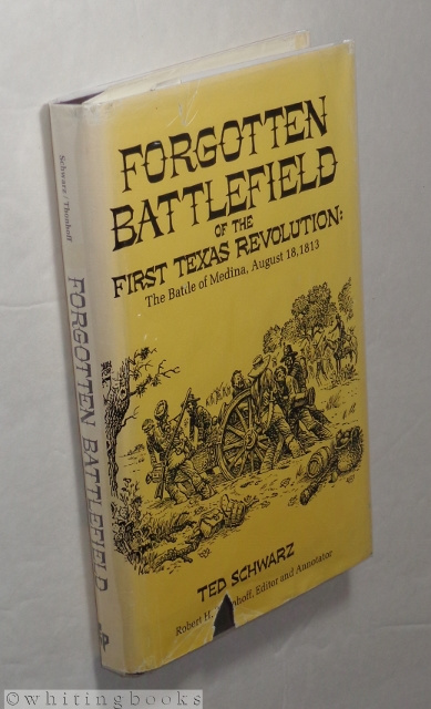 Image for Forgotten Battlefield of the First Texas Revolution: The Battle of Medina, August 18, 1813