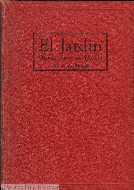 Image for El Jardin: Birds Sing in Texas