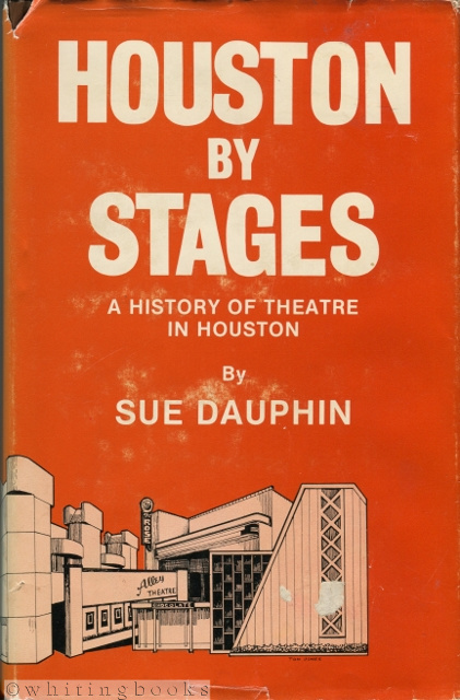 Image for Houston by Stages: A History of Theatre in Houston
