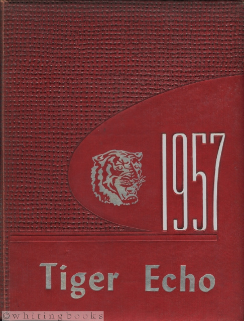 Image for The Tiger Echo, 1957 (Volume 16): Katy, Texas School Yearbook for Elementary, Junior High and High School