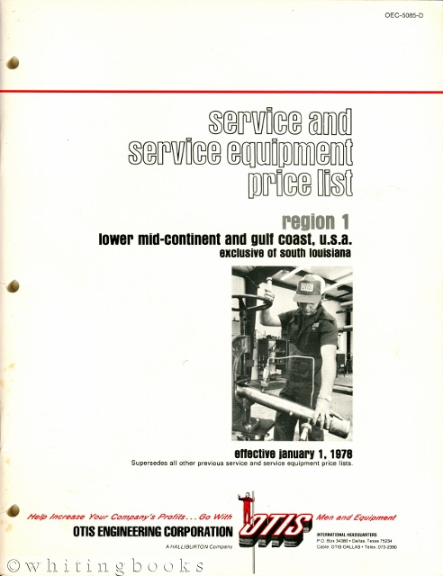 Image for Otis Engineering Corporation Service and Service Equipment Price List, Region 1: Lower Mid-Continent and Gulf Coast, U.S.A., Exclusive of South Louisiana, Effective January 1, 1978