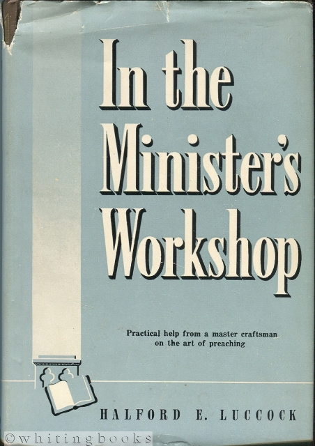 Image for In the Minister's Workshop [Includes handwritten notes from Rev. Herman T. Morgan, Atlanta, Texas]