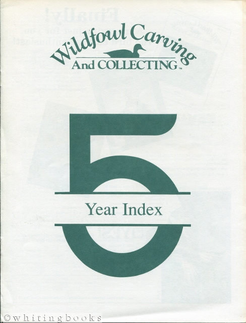 Image for Wildfowl Carving and Collecting - 5 Year Index (1985-1990)