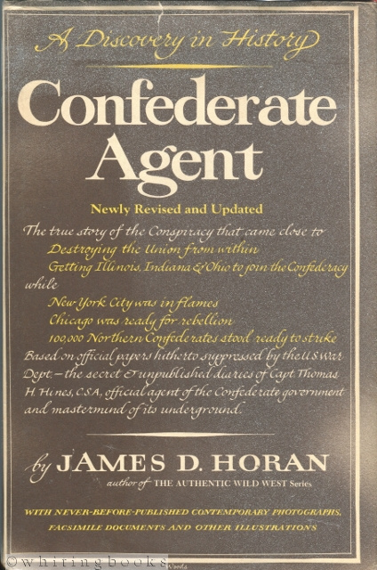 Image for Confederate Agent. A Discovery in History. Newly Revised and Updated