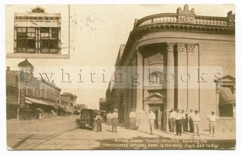 Image for Real Photo Post Card [RPPC] Tucson Arizona 1914 Street Scene Featuring the Consolidated National Bank Building