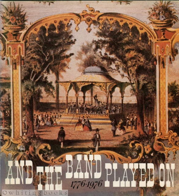 Image for And the Band Played On - 1776-1976