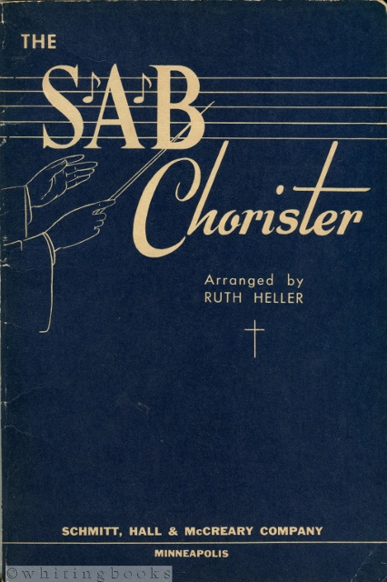 Image for The S.A.B. Chorister: Sacred Choruses Arranged for Soprano, Alto, and Bass