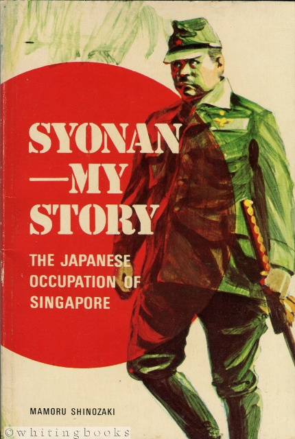 Image for Syonan - My Story: The Japanese Occupation of Singapore