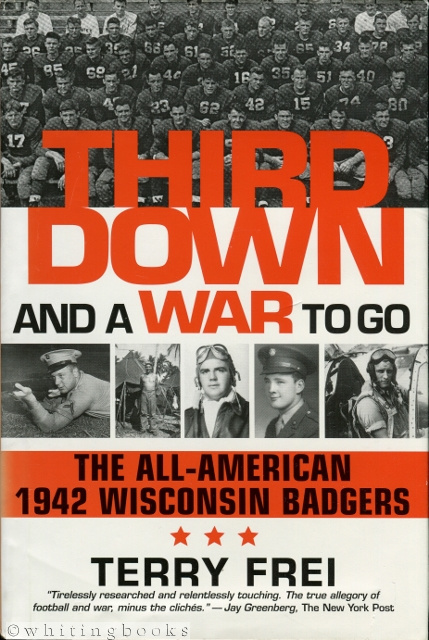 Image for Third Down and a War to Go: The All-American 1942 Wisconsin Badgers