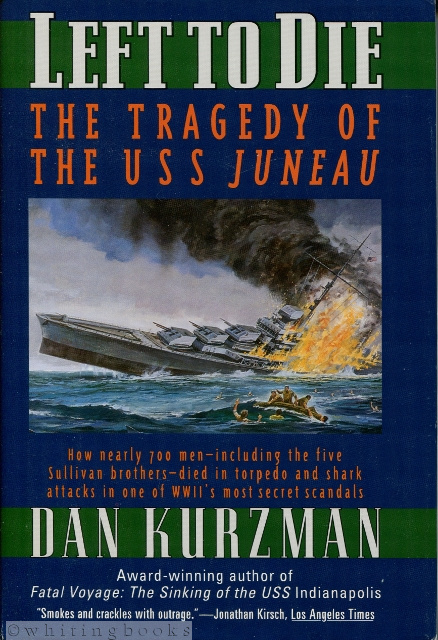 Image for Left to Die: The Tragedy of the U.S.S. Juneau