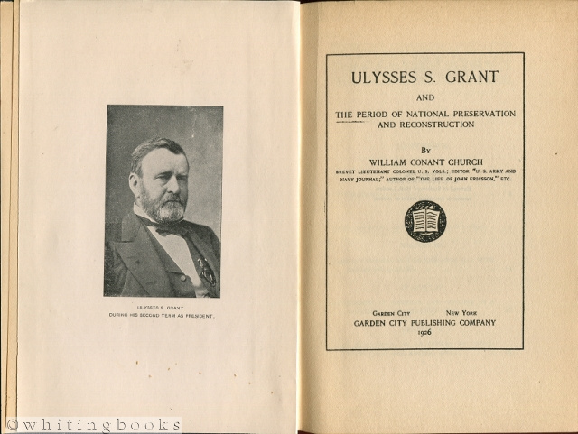 Image for Ulysses S. Grant and the Period of National preservation and Reconstruction