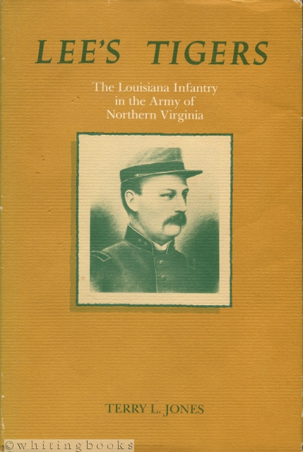 Image for Lee's Tigers: The Louisiana Infantry in the Army of Northern Virginia