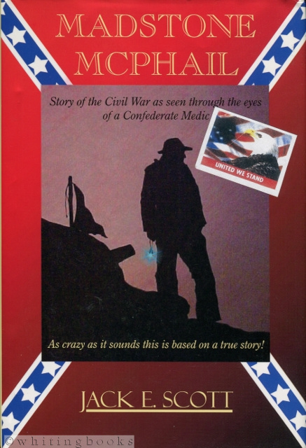 Image for Madstone McPhail: Story of the Civil War as Seen Through the Eyes of a Confederate Medic