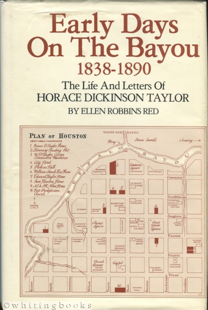 Image for Early Days on the Bayou 1838-1890: The Life and Letters of Horace Dickinson Taylor