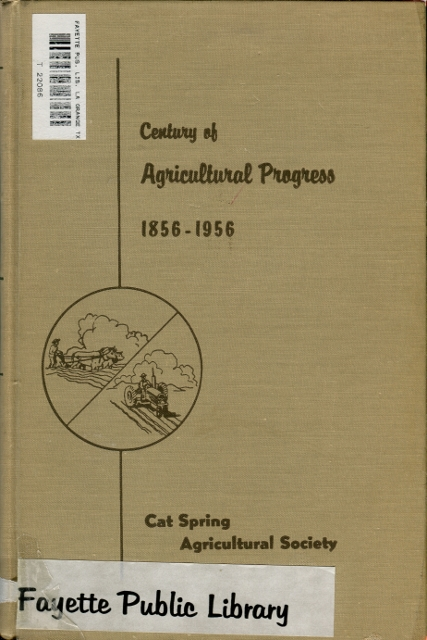 Image for Century of Agricultural Progress 1856-1956: Minutes of the Cat Spring Agricultural Society