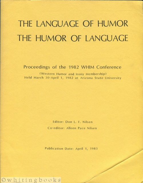 "Image for 1983 WHIMSY: Western Humor and Irony Membership Serial Yearbook - Proceedings of the 1982 WHIM Conference: ""The Language of Humor, The Humor of Language"""