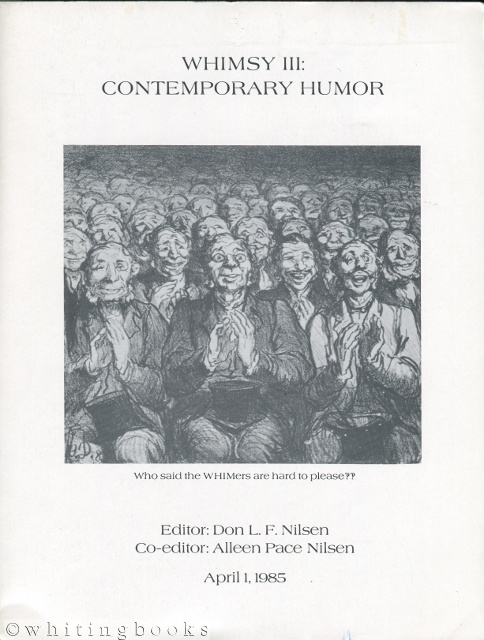 "Image for WHIMSY III: Contemporary Humor and Irony Membership Serial Yearbook - Proceedings of the 1984 WHIM Conference: ""Contemporary  Humor"""