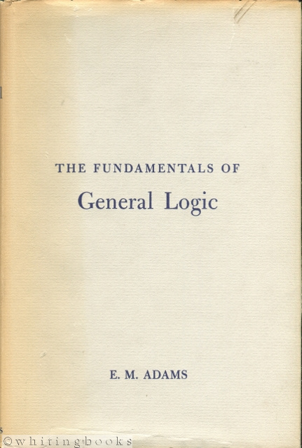 Image for The Fundamentals of General Logic