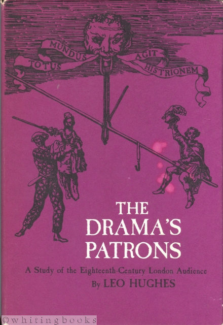 Image for The Drama's Patrons: A Study of the Eighteenth-Century London Audience