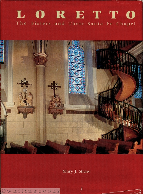 Image for Loretto: The Sisters and Their Santa Fe Chapel