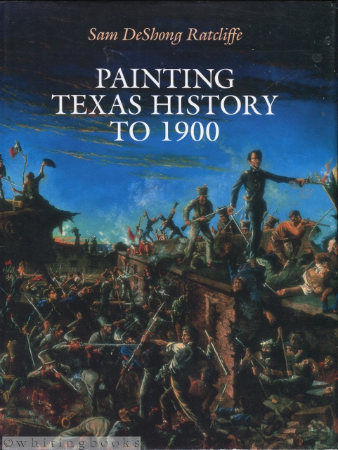 Image for Painting Texas History to 1900