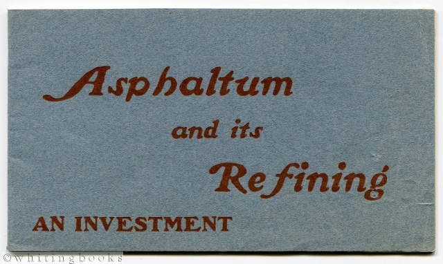 Image for Columbian Oil, Asphalt and Refining Company of California Investment Booklet