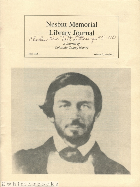 Image for Nesbitt Memorial Library Journal: A Journal of Colorado County (Texas) History - May 1996 - Volume 6, Number 2