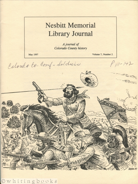 Image for Nesbitt Memorial Library Journal: A Journal of Colorado County (Texas) History - May 1997 - Volume 7, Number 2