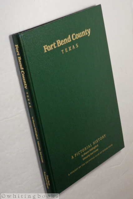 Image for Fort Bend County: A Pictorial History [Texas]