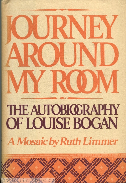 Image for Journey Around My Room: The Autobiography of Louise Bogan