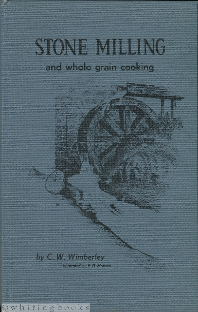 Image for Stone Milling and Whole Grain Cooking