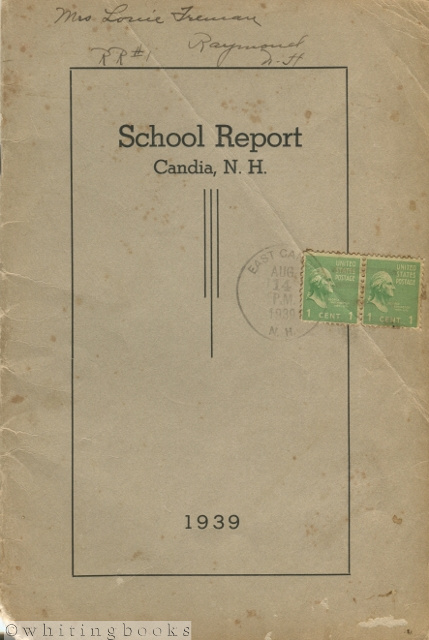 Image for Annual Reports of the School District of Candia, N.H. for the Year Ending June 30, 1939
