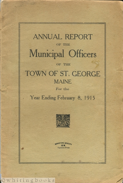 Image for Annual Report of the Municipal Officers of the Town of St. George [Maine] for the Year Ending February 8, 1915