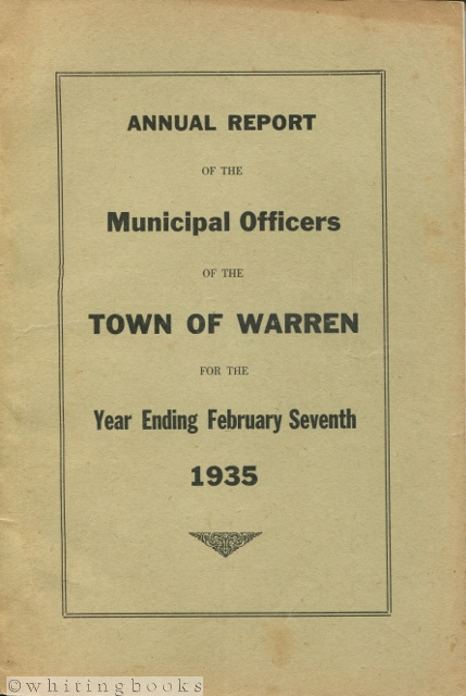 Image for Annual Report of the Municipal Officers of the Town of Warren [Maine] for the Year Ending February Seventh 1935
