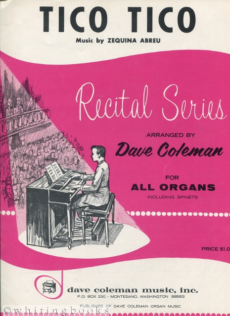 Image for Tico Tico - Recital Series Arranged by Dave Coleman for All Organs Including Spinets