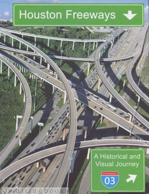 Image for Houston Freeways: A Historical and Visual Journey