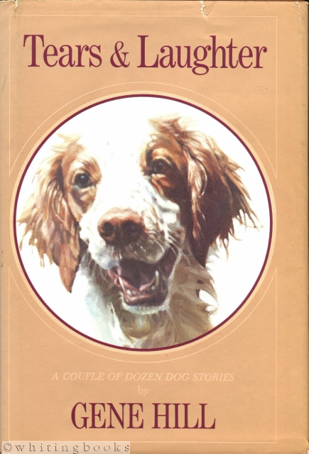 Image for Tears & Laughter: A Couple of Dozen Dog Stories