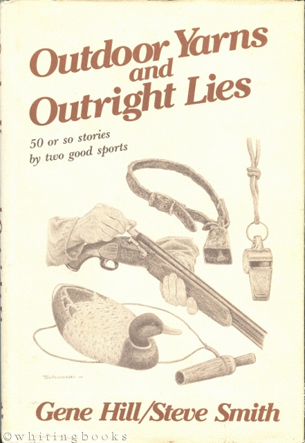 Image for Outdoor Yarns and Outright Lies: 50 or So Stories by Two Good Sports