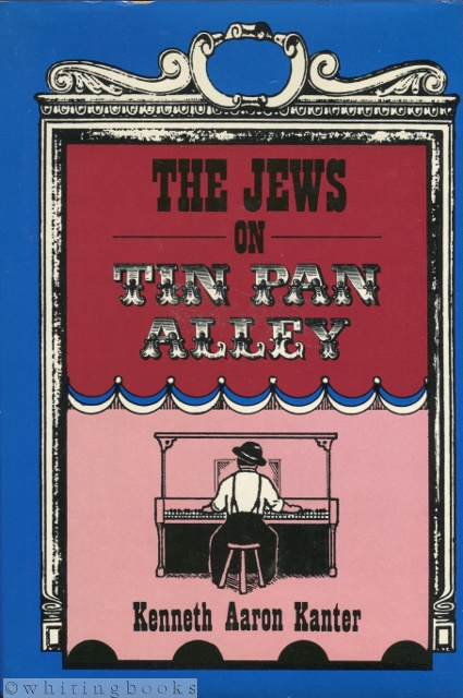 Image for Jews on Tin Pan Alley: The Jewish Contribution to American Popular Music, 1830-1940
