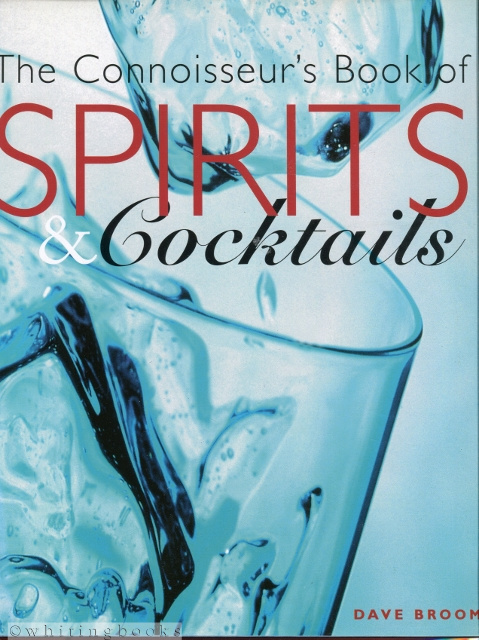 Image for The Connoisseur's Book of Spirits & Cocktails