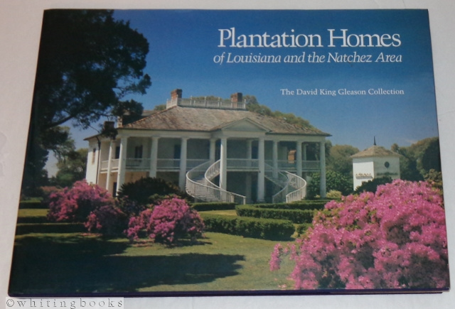 Image for Plantation Homes of Louisiana and the Natchez Area - The David King Gleason Collection