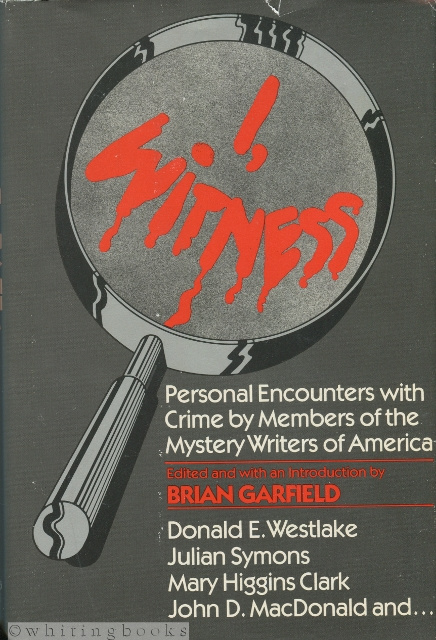Image for I, WITNESS : Personal Encounters with Crime by Members of the Mystery Writers of America